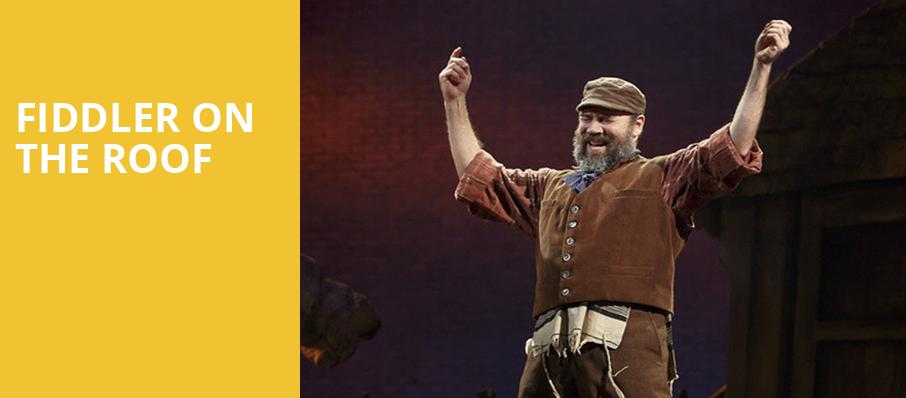 Fiddler on the Roof, Proctors Theatre Mainstage, Schenectady