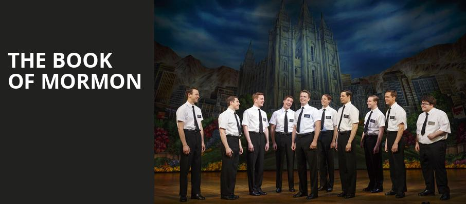 The Book of Mormon, Proctors Theatre Mainstage, Schenectady