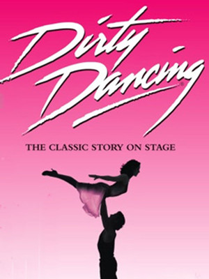Dirty Dancing, Proctors Theatre Mainstage, Schenectady